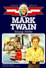 Mark Twain : Young Writer (Childhood Of Famous Americans)