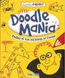 Doodle Mania: Oodles of Fun Pictures to Finish! (Doodle Factory)