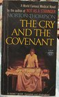 Cry and Covenant