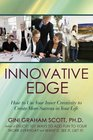 Innovative Edge How to Use Your Inner Creativity to Create More Success in Your Life