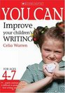 Improve Your Children's Writing Ages 4-7