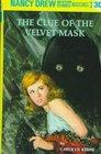 The Clue of the Velvet Mask (Nancy Drew, Bk 30)