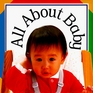 All About Baby (Padded Board Books)