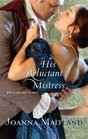 His Reluctant Mistress (Harlequin Historical, No 940)