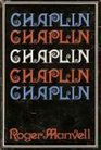 Chaplin. (The Library of world biography)