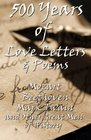 500 Years of Love Letters  Poems