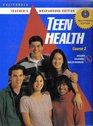 Teen Health Course 2 California Teacher's Wrapparound Edition