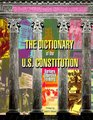 The Dictionary of the U.S. Constitution (Reference, Watts Dictionary Series)