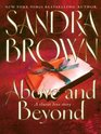 Above and Beyond (Brown, Sandra  (Large Print))