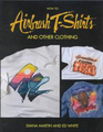 How to Airbrush T-Shirts and Other Clothing