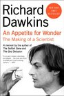 Appetite for Wonder An The Making of a Scientist