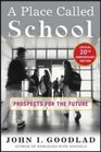 A Place Called School  Twentieth Anniversary Edition