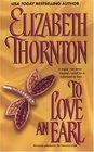 To Love an Earl (Zebra Historical Romance)