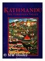 Kathmandu The Forbidden Valley