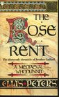 The Rose Rent (Brother Cadfael, Bk 13)