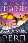 Dragon's Time. by Todd McCaffrey, Anne McCaffrey (Dragonriders of Pern)
