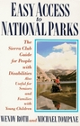 Easy Access to National Parks The Sierra Club Guide for People With Disabilities