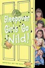 Sleepover Girls Go Wild