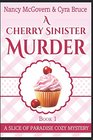 A Cherry Sinister Murder: A Culinary Cozy Mystery (Slice of Paradise Cozy Mysteries)