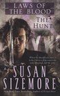 The Hunt (Laws of the Blood, Bk 1)