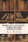 Diary of a Lunatic/Three Deaths