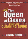 The Queen of Clean's Complete Cleaning Guide