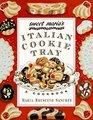Sweet Maria's Italian Cookie Tray : A Cookbook