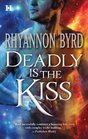 Deadly Is the Kiss (Primal Instinct, Bk 1)