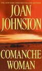 Comanche Woman (Sisters of the Lone Star, Bk 2)
