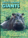 Africa's Animal Giants (Books for Young Explorers)