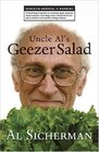 Uncle Al's Geezer Salad: A mixed bag of reports on overlong repair projects, smart remarks from dogs, and a whole lot of one man's decline into mental cottage cheese