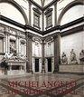Michelangelo The Medici Chapel