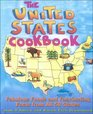 United States Cookbook Fabulous Foods and Fascinating Facts from All 50 States