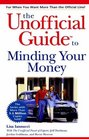 The Unofficial Guide to Minding Your Money