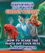 Ghost Buddy 3 How to Scare the Pants Off Your Pets - Audio