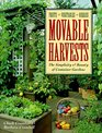 Movable Harvests The Simplicity  Bounty of Container Gardens