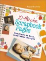10-Minute Scrapbook Pages Hundreds of Easy Innovative Designs