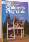 Children's Play Yards (Southern Living Home Improvement)