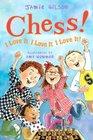 Chess I Love It I Love It I Love It