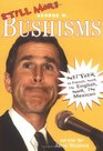Still More Bushisms  Neither in French Nor in English Nor in Mexican