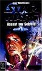Star wars Assaut sur Selonia