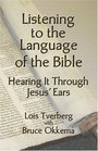 Listening to the Language of the Bible