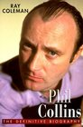 Phil Collins  The Definitive Biography