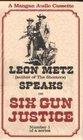 Leon Metz Speaks on Six Gun Justice (1)
