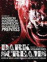 Dark Screams Volume Two