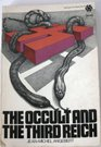 The occult and the Third Reich: The mystical origins of Nazism and the search for the Holy Grail (McGraw-Hill paperbacks)