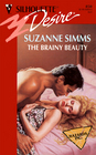 The Brainy Beauty (Hazards, Inc., Bk 1) (Silhouette Desire, No 850)