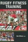 Rugby Fitness Training A Twelve-Month Conditioning Programme