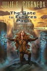 The Gate To Futures Past Reunification 2