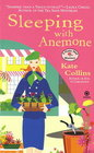 Sleeping with Anemone (Flower Shop, Bk 9)